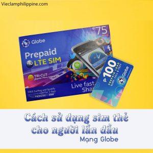 Cách nạp thẻ và đăng kí mạng sim globe Philippines