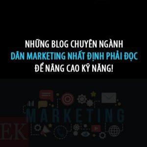 Những Blog chuyên ngành dành cho dân marketing