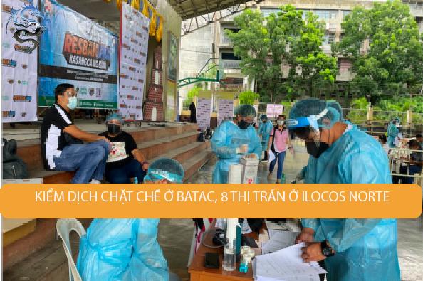 Kiểm dịch chặt chẽ hơn ở thành phố Batac, 8 thị trấn ở Ilocos Norte