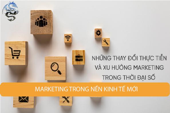 Những thay đổi thực tiễn và xu hướng Marketing